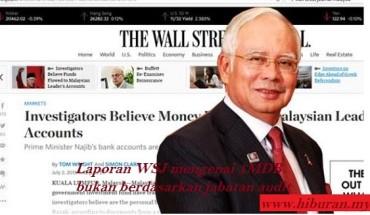 Laporan WSJ mengenai 1MDB bukan berdasarkan jabatan audit