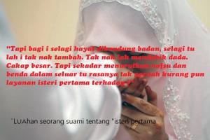 Luahan seorang suami tentang isteri pertama
