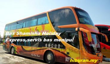 Bas Shamisha Holiday Express,servis bas menipu
