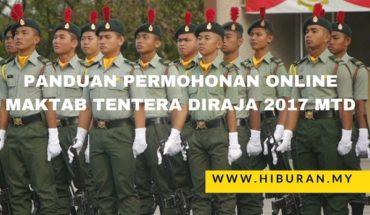 Panduan permohonan online Maktab Tentera DiRaja 2017 MTD