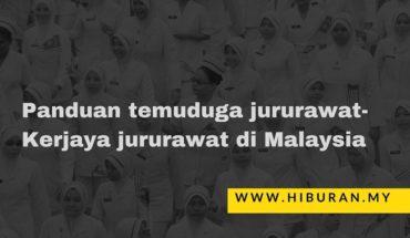 Panduan temuduga jururawat-Kerjaya jururawat di Malaysia