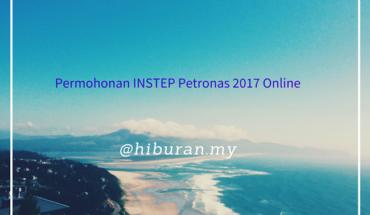 Permohonan INSTEP Petronas 2017 Online