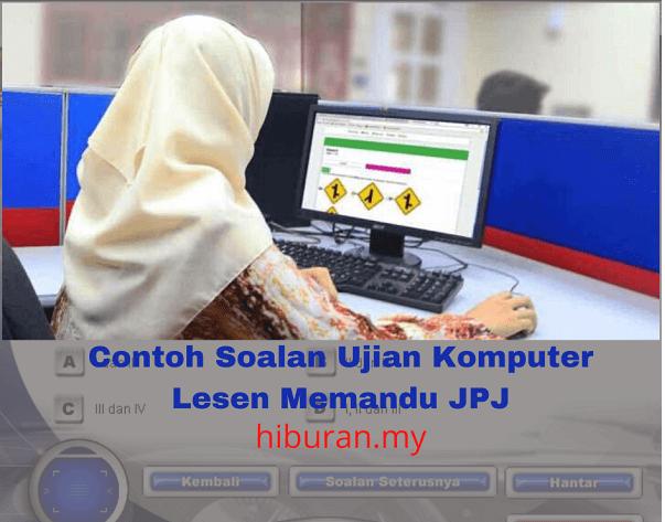 Contoh Soalan Ujian Komputer Lesen Memandu JPJ