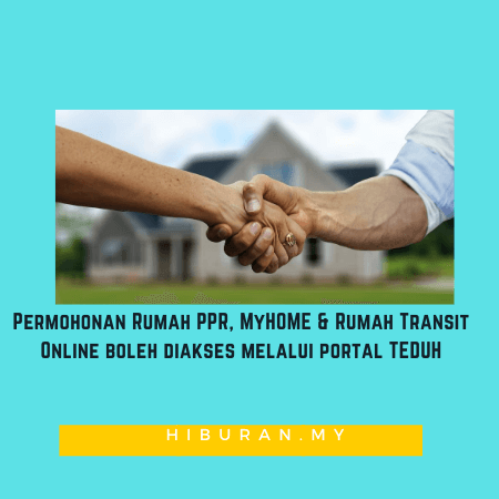 Rumah PPR, MyHOME & Rumah Transit Online boleh diakses melalui portal TEDUH