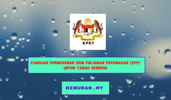 Panduan permohonan Skim Pinjaman Perumahan (SPP) untuk tanah sendiri