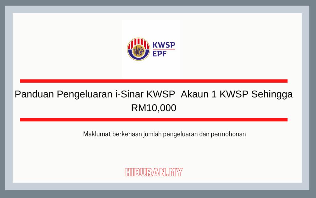 Panduan Pengeluaran i-Sinar KWSP