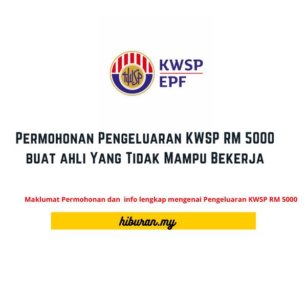 Pengeluaran KWSP RM 5000