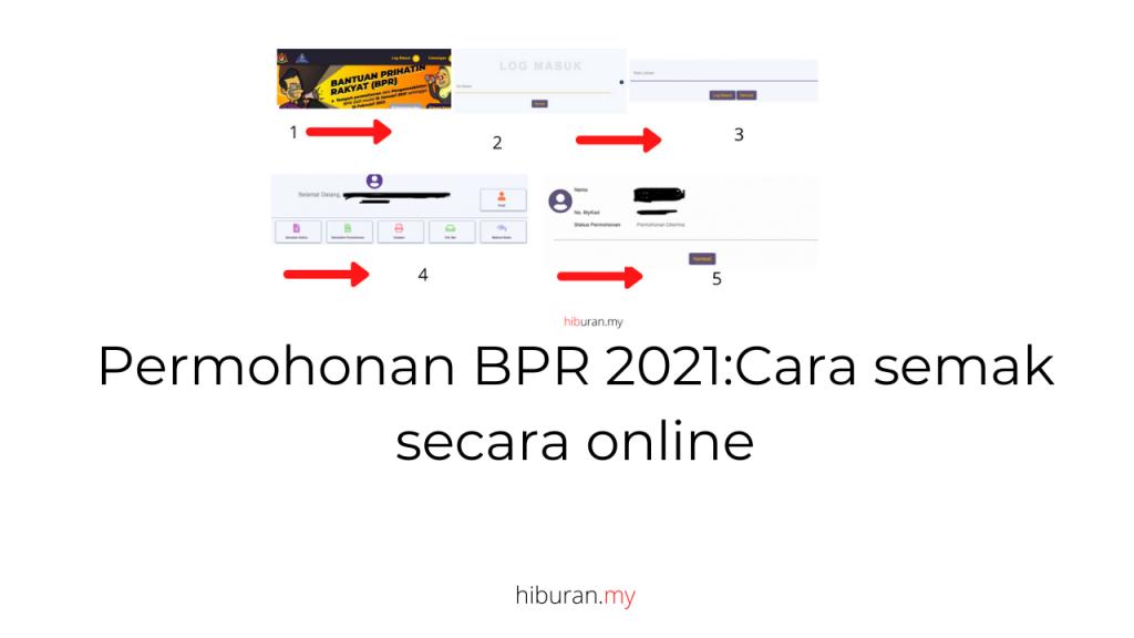 Permohonan BPR 2021:Cara semak secara online