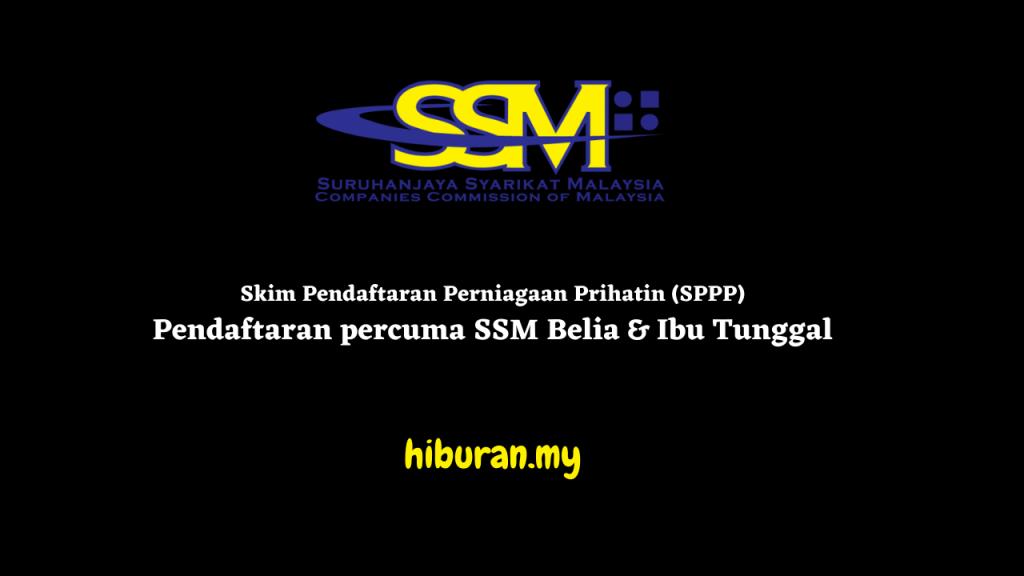 Skim Pendaftaran Perniagaan Prihatin (SPPP) Pendaftaran percuma SSM Belia & Ibu Tunggal