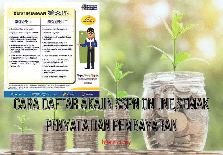 Cara daftar Akaun SSPN Online,semak penyata dan pembayaran