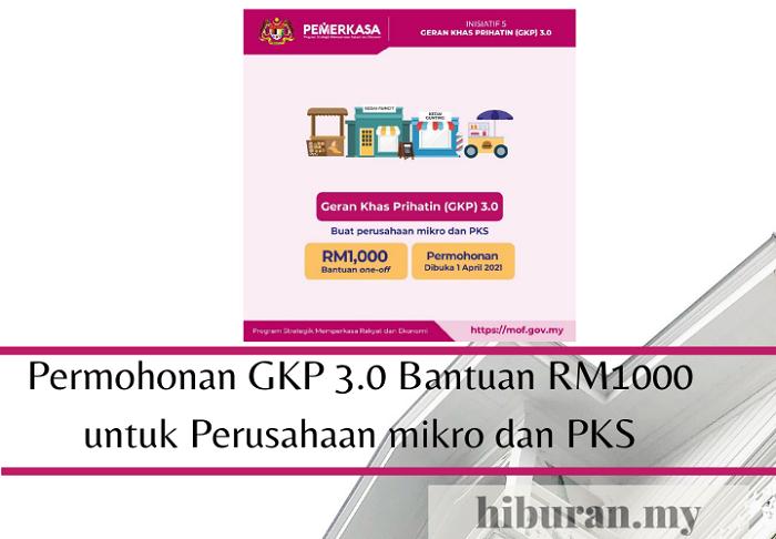 Permohonan GKP 3.0 Bantuan RM1000 untuk Perusahaan mikro dan PKS
